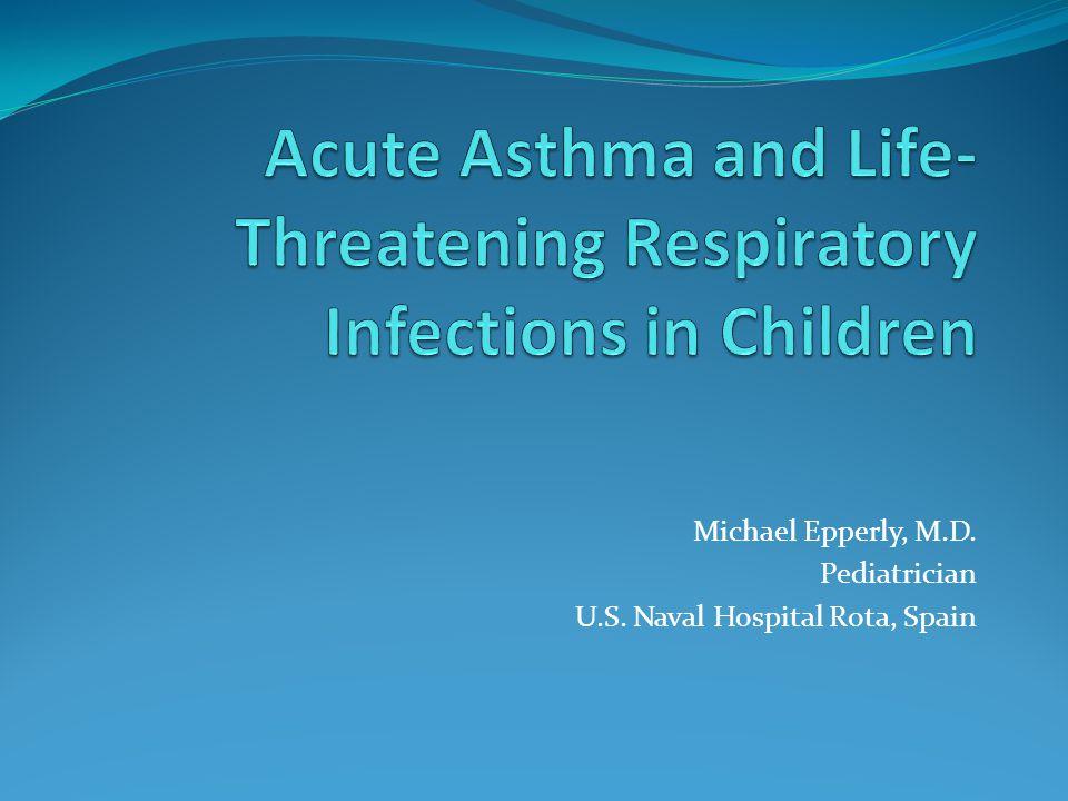 Michael Epperly, M.D. Pediatrician U.S. Naval Hospital Rota, Spain