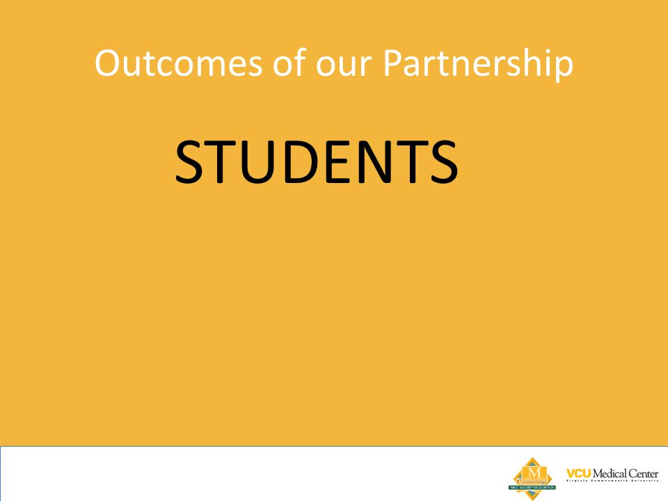 Outcomes of our Partnership STUDENTS