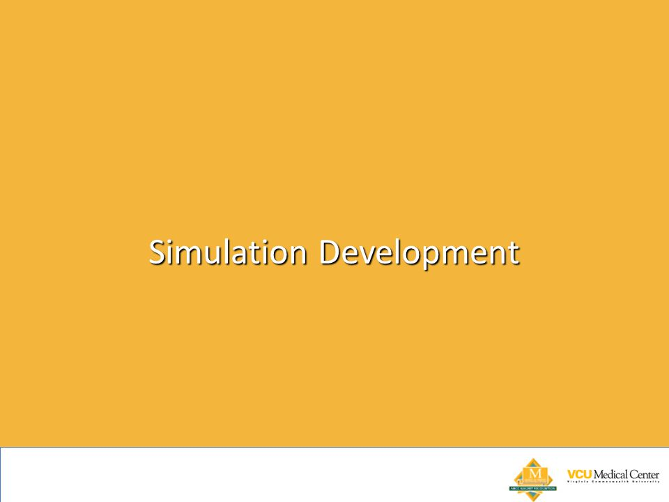 Simulation Development