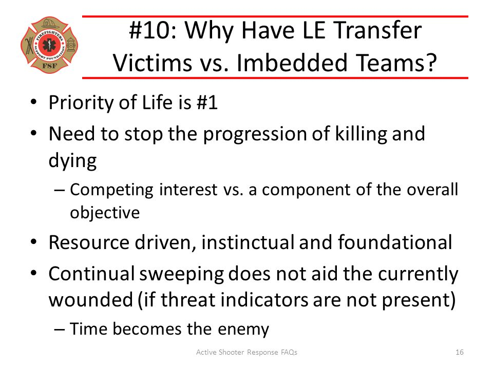#10: Why Have LE Transfer Victims vs. Imbedded Teams.