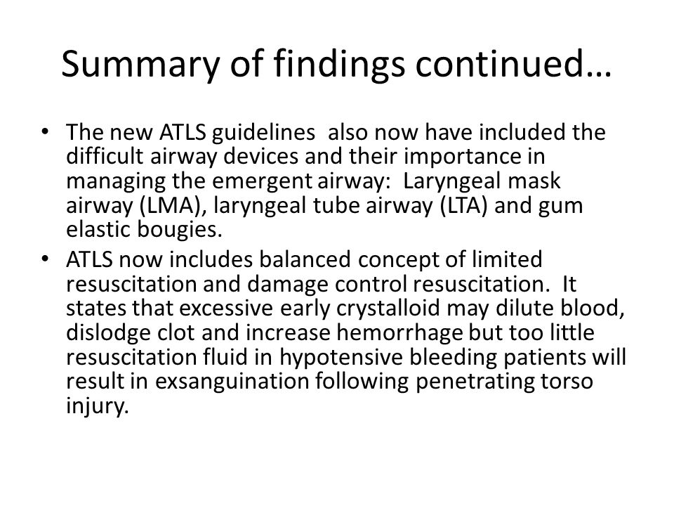 Summary of Findings Cont….It states either crystalloid (Lactated Ringers vs.