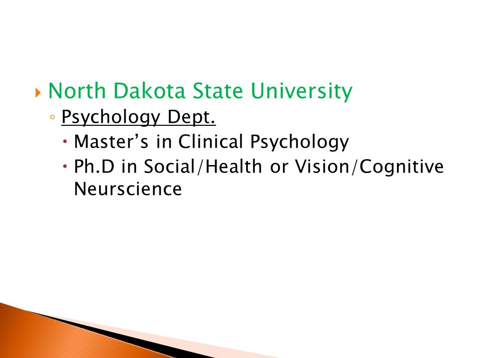  North Dakota State University ◦ Psychology Dept.