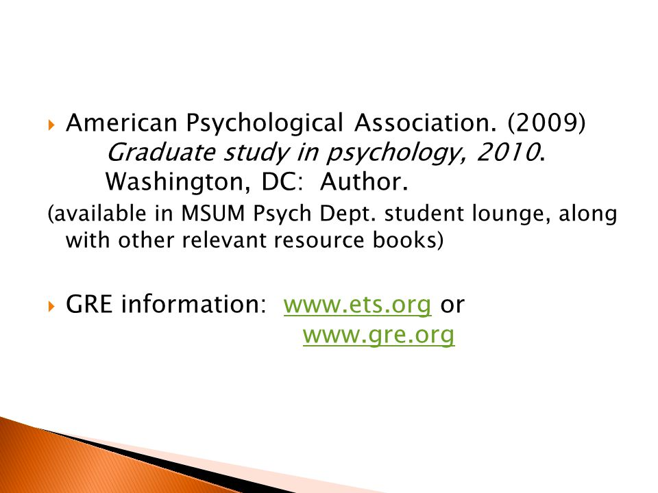  American Psychological Association. (2009) Graduate study in psychology, 2010.