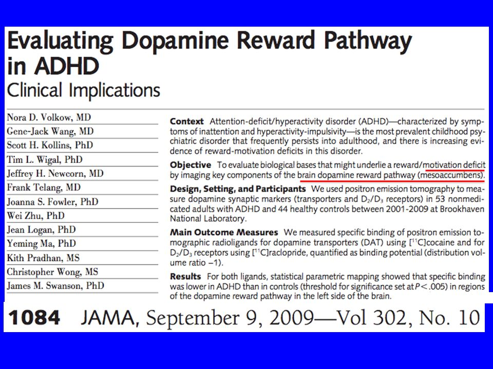 "Dopamine Transporter Density in Patients with ADHD (Dougherty et al, 1999) ""We have shown a 70% increase in age-corrected dopamine transporter density"