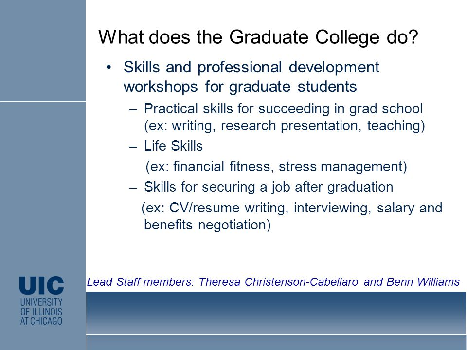 What does the Graduate College do.