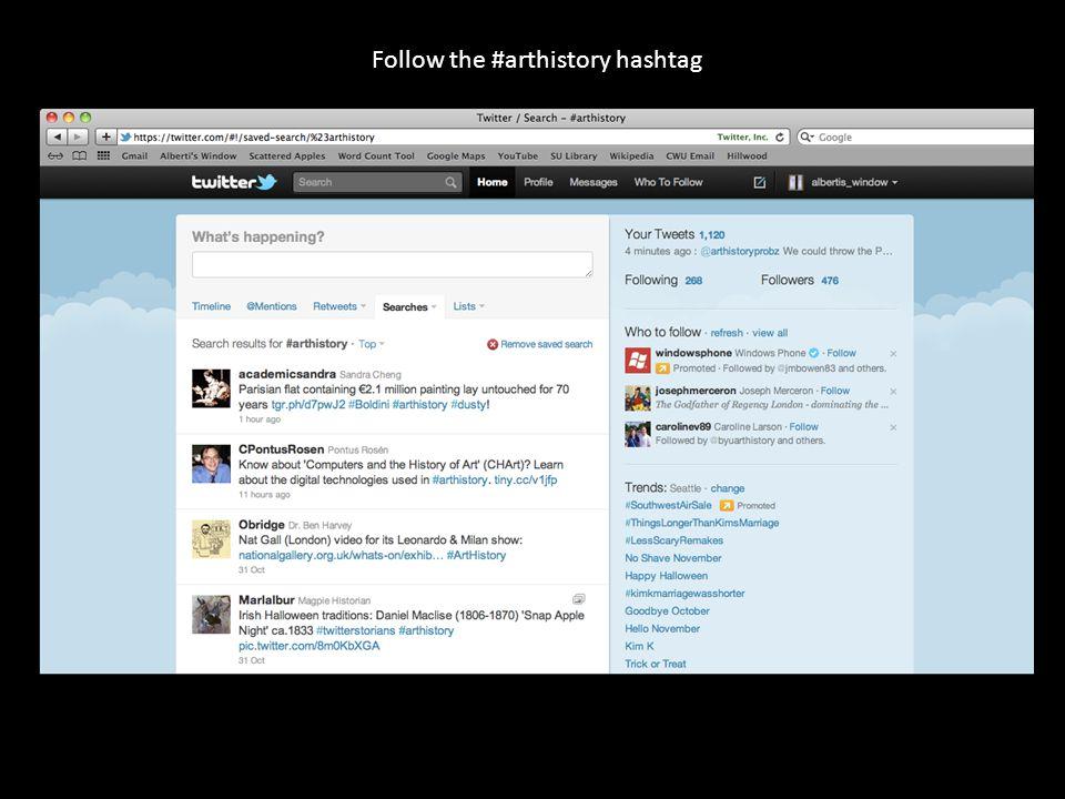 Follow the #arthistory hashtag