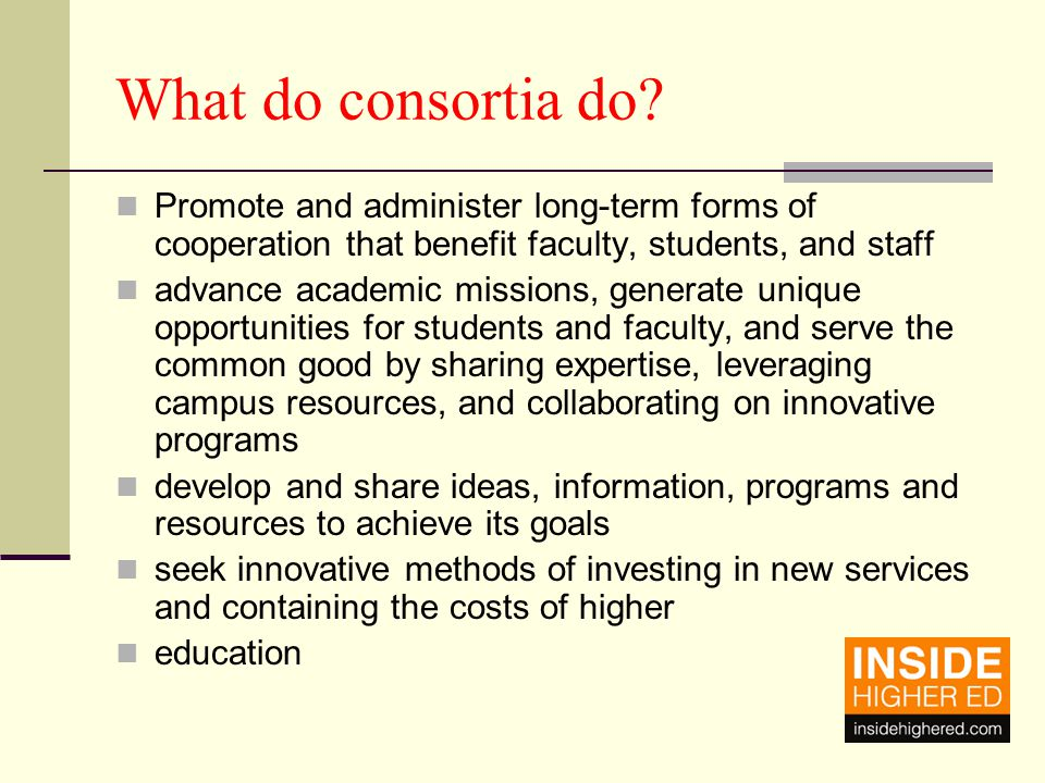 What do consortia do.
