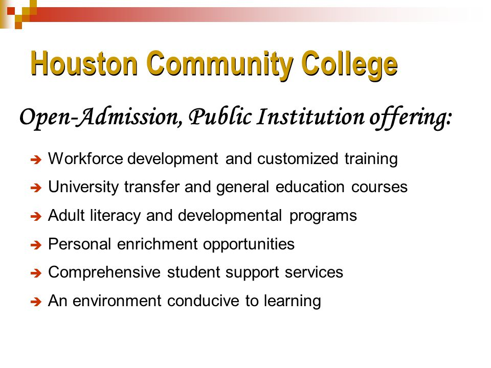 HCC Vision Houston Community College will be the most relevant community college in the country.