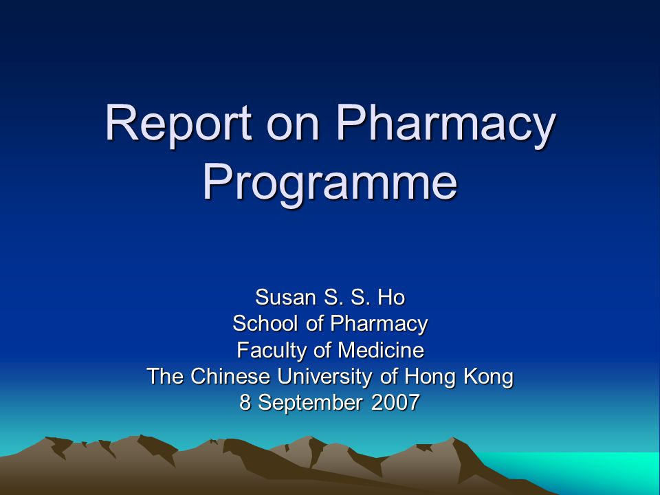 Report on Pharmacy Programme Susan S. S.
