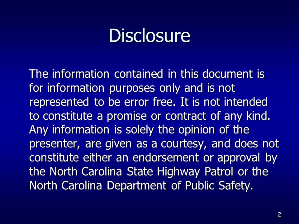 2 Disclosure The information contained in this document is for information purposes only and is not represented to be error free.