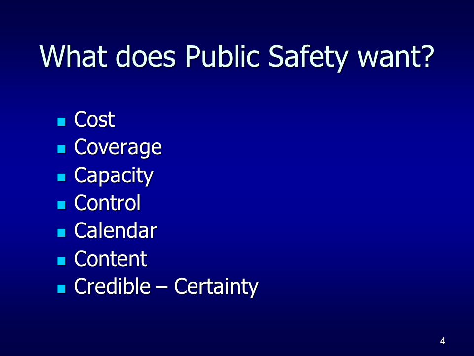 4 What does Public Safety want.