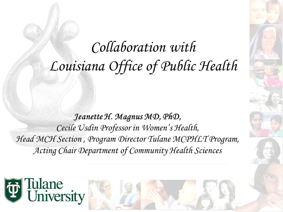 Collaboration with Louisiana Office of Public Health Jeanette H.