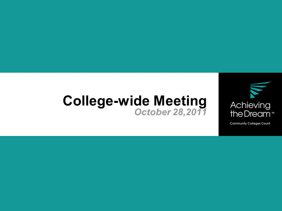 College-wide Meeting October 28,2011