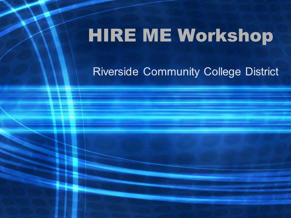 HIRE ME Workshop Riverside Community College District