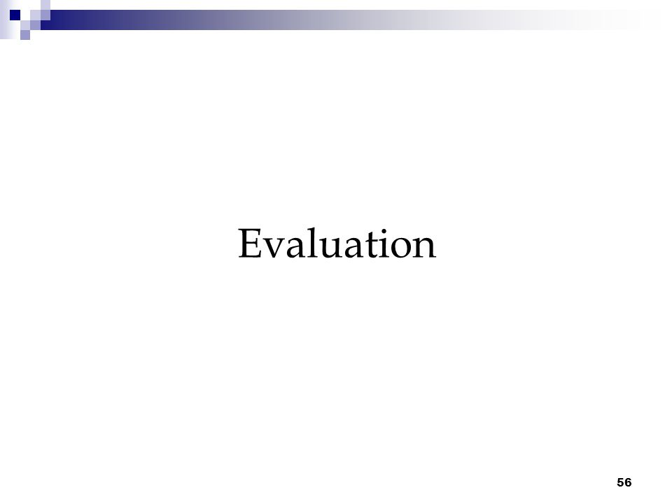 56 Evaluation