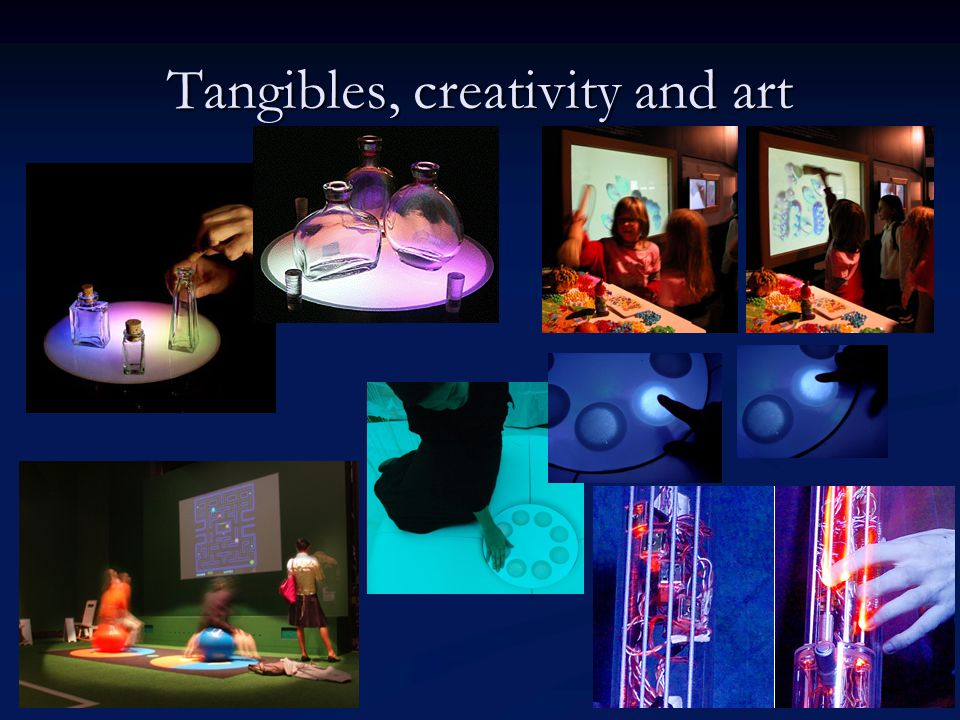 Tangibles, creativity and art