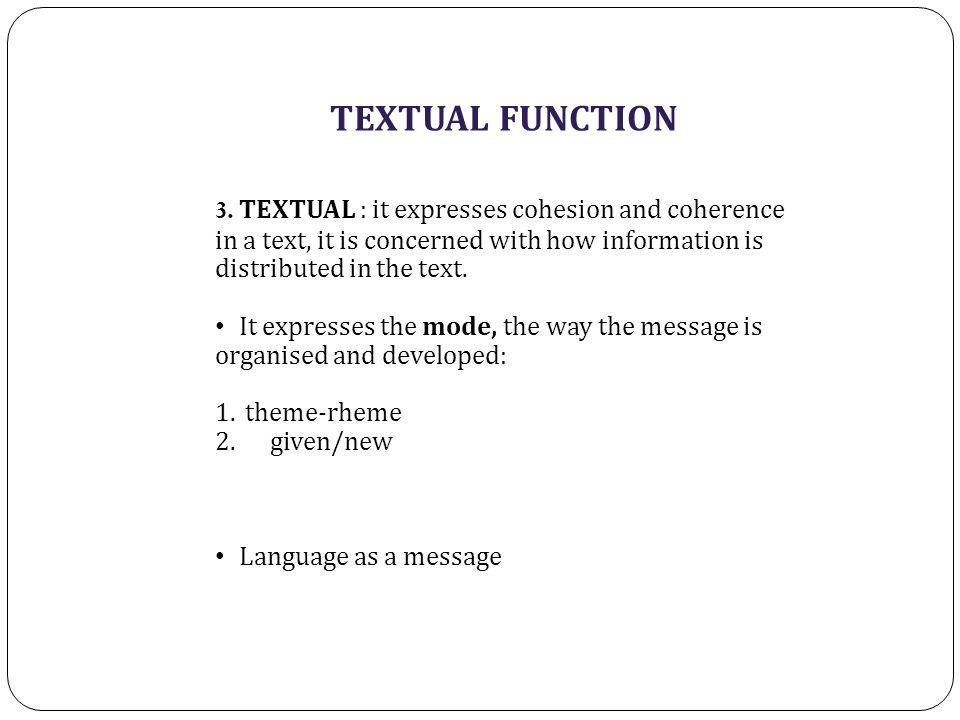 TEXTUAL FUNCTION 3.