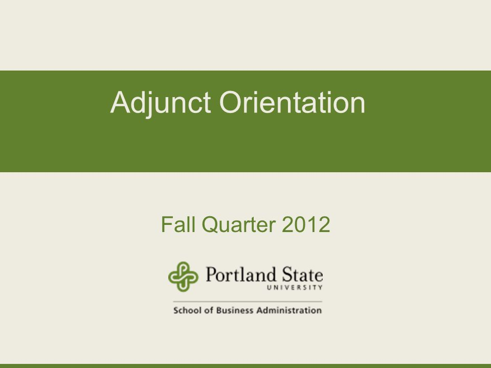 Adjunct Orientation Fall Quarter 2012