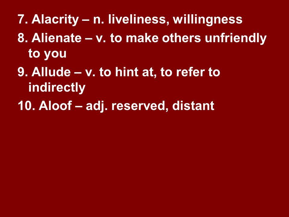 Vocabulary 1 1.Adjunct – n.a subordinate; an assistant 2.Admonish – v.