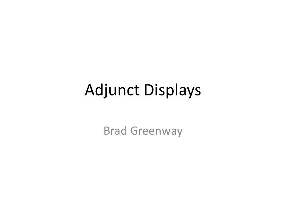Adjunct Displays Brad Greenway