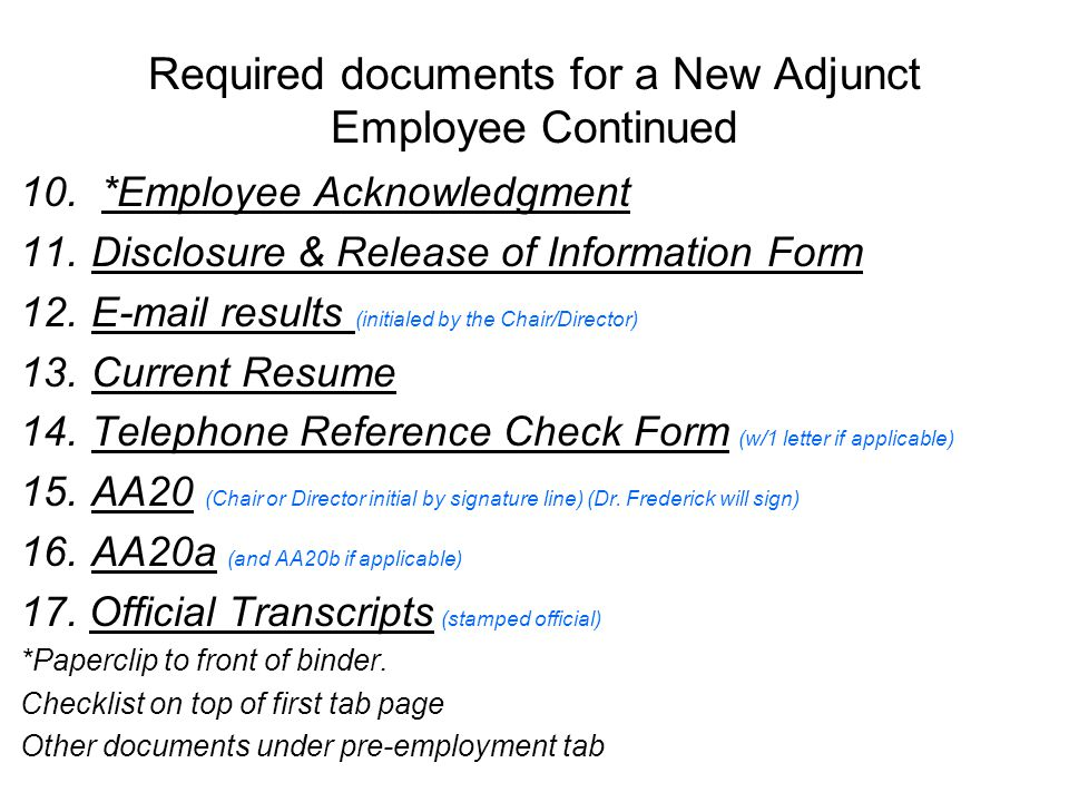 Required documents for a New Adjunct Employee Continued 10.