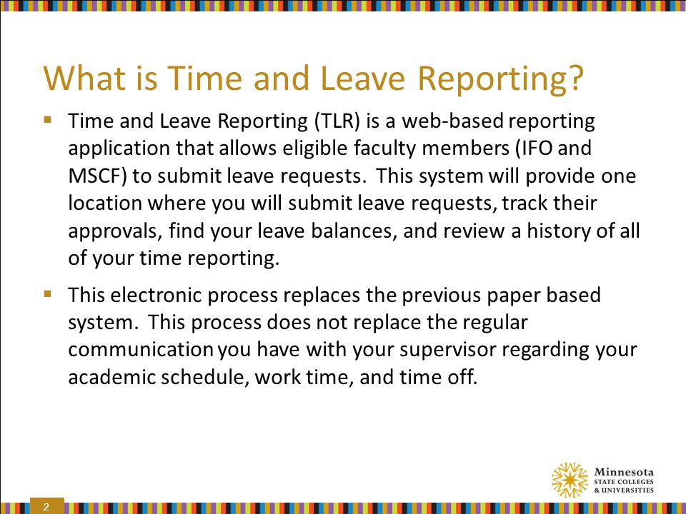 What is Time and Leave Reporting.