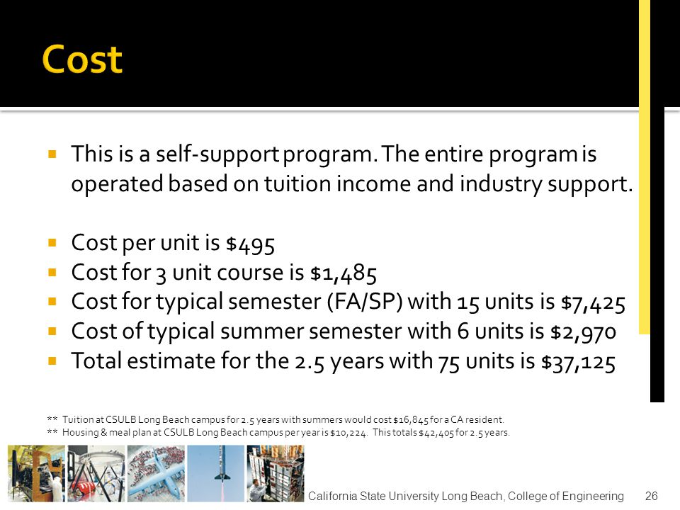 27  Full-time students qualify to apply for financial aid through CSULB.