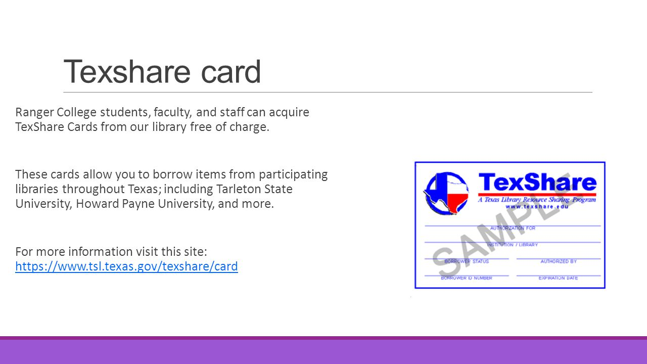 Texshare card Ranger College students, faculty, and staff can acquire TexShare Cards from our library free of charge. These cards allow you to borrow