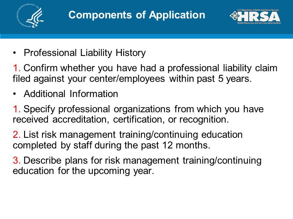 Components of Application Professional Liability History 1.