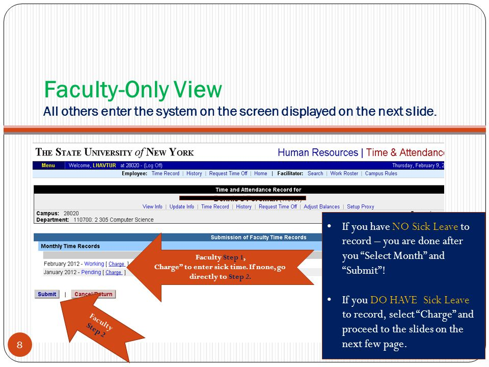 Faculty-Only View All others enter the system on the screen displayed on the next slide.