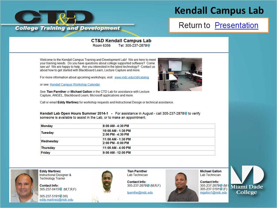 Return to PresentationPresentation Kendall Campus Lab