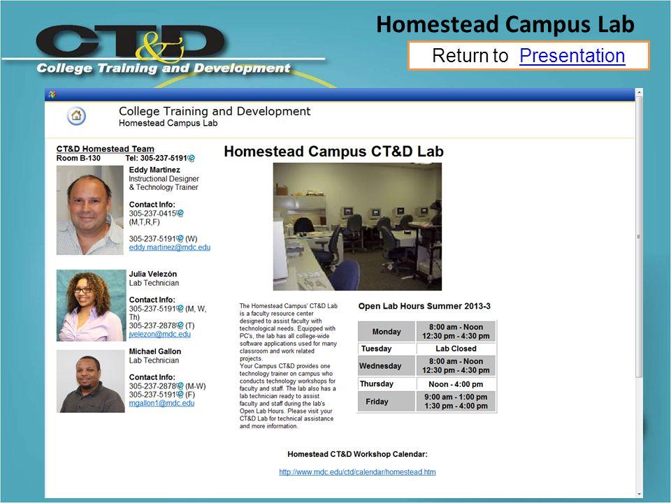 Return to PresentationPresentation Homestead Campus Lab