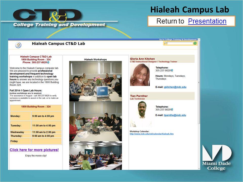 Return to PresentationPresentation Hialeah Campus Lab