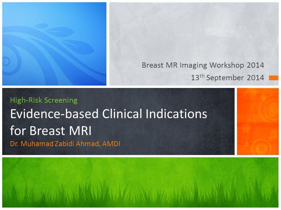 Morris et al.Retrospective study involving 367 women with high-risk developing breast cancer.