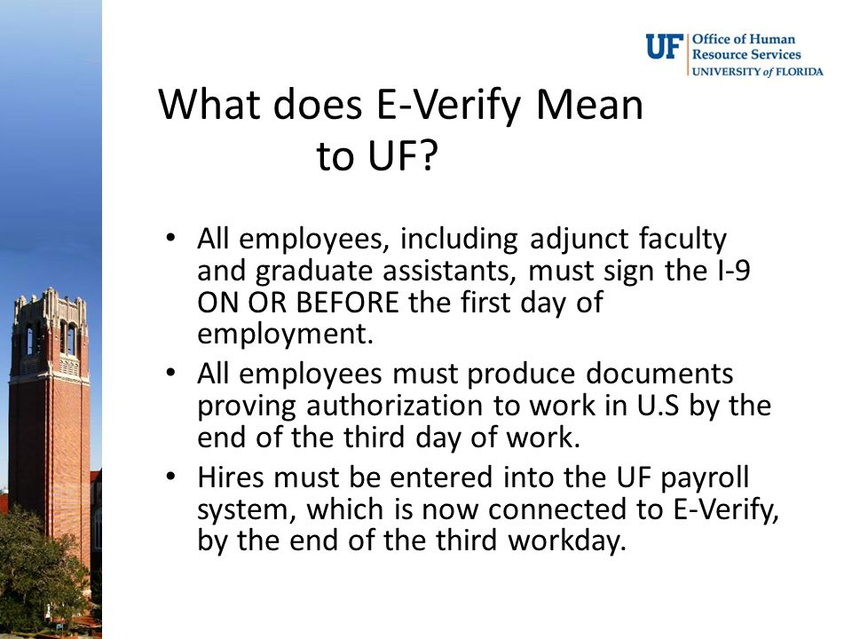 What does E-Verify Mean to UF.