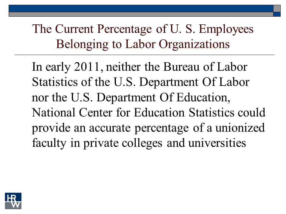 In early 2011, neither the Bureau of Labor Statistics of the U.S. Department Of Labor nor the U.S. Department Of Education, National Center for Educat
