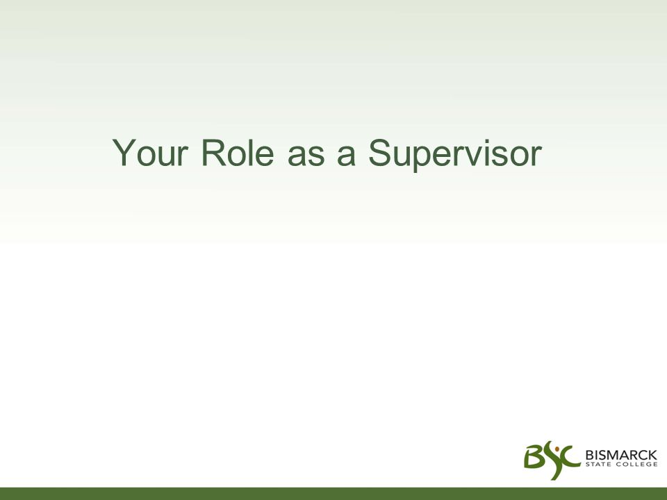 Your Role as a Supervisor
