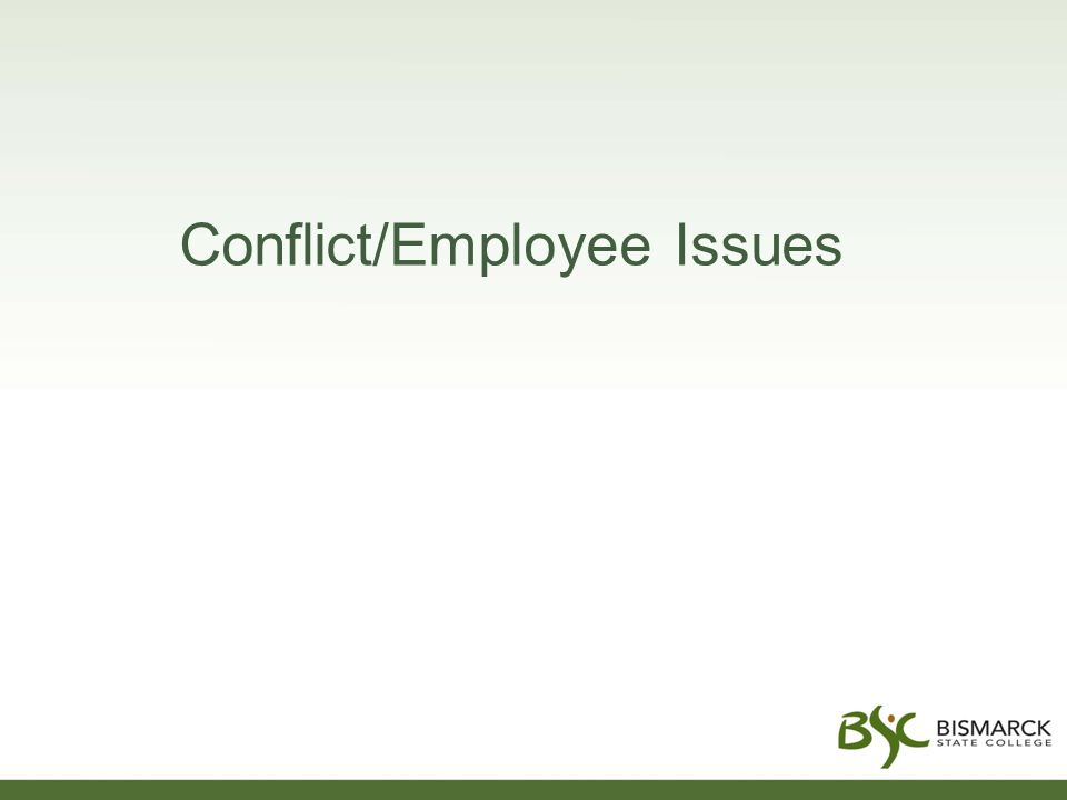 Conflict/Employee Issues