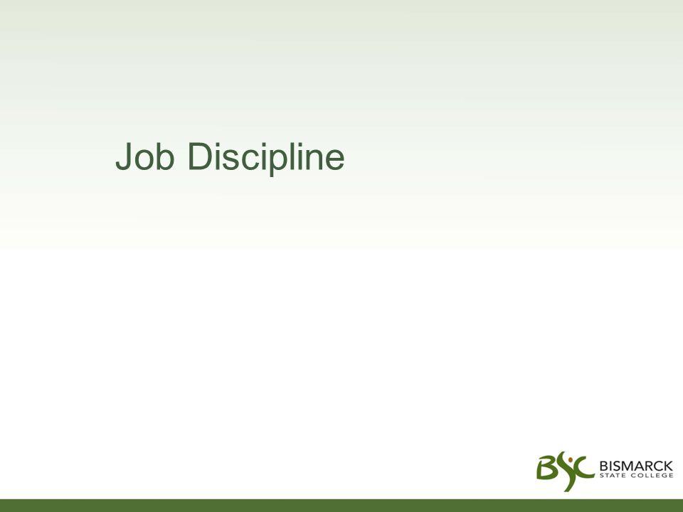 Job Discipline
