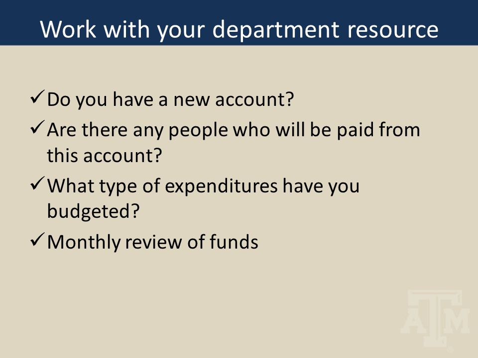 Work with your department resource Do you have a new account.