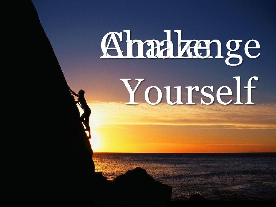 Challenge Yourself Amaze