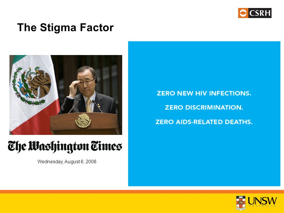 The Stigma Factor Wednesday, August 6, 2008