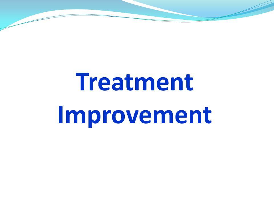 Treatment Improvement