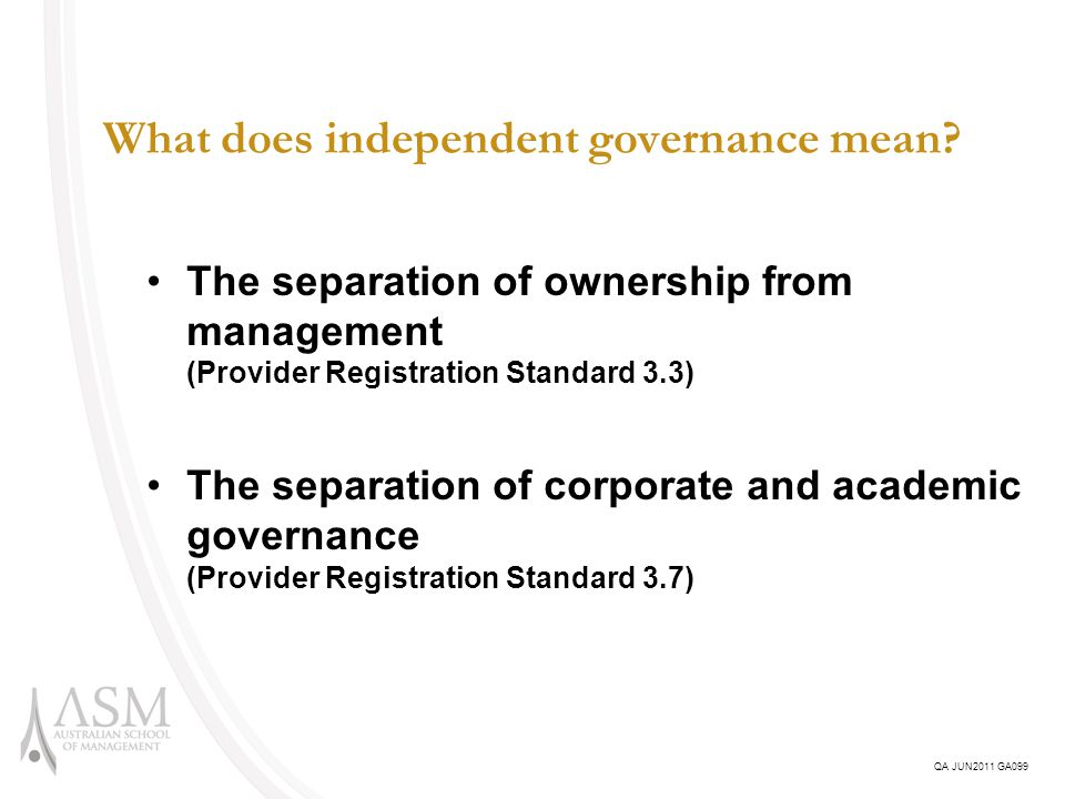 What does independent governance mean.