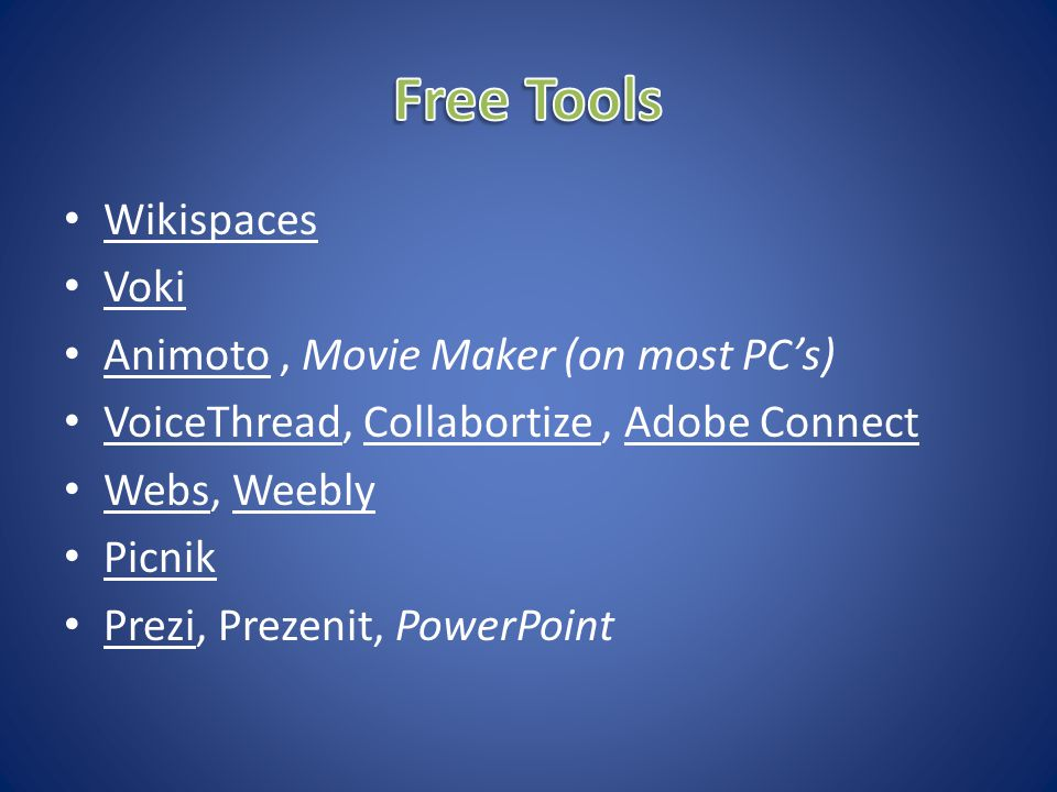 A tool you're looking for? What would you like to use? What do you use? A bunch of silliness?