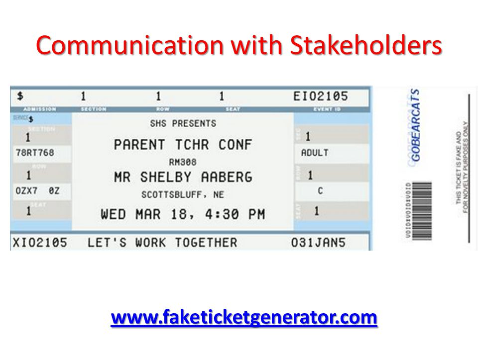 Communication with Stakeholders www.faketicketgenerator.com