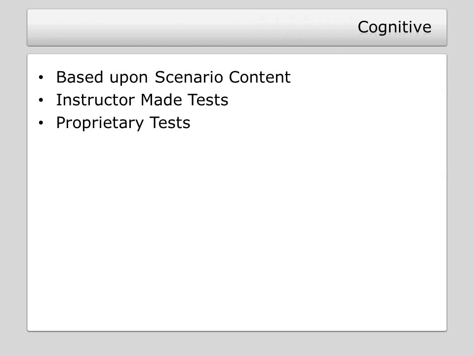 Based upon Scenario Content Instructor Made Tests Proprietary Tests