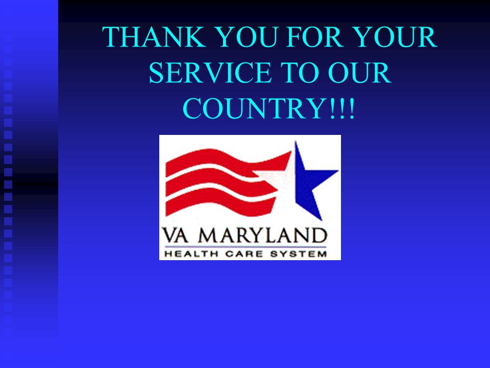 THANK YOU FOR YOUR SERVICE TO OUR COUNTRY!!!