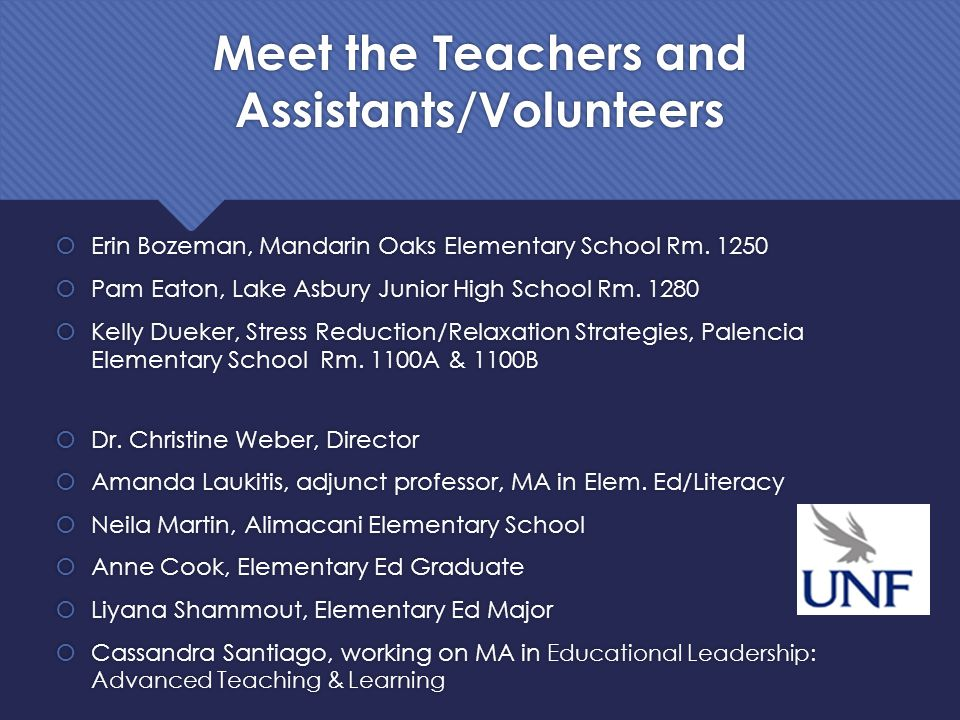 Meet the Teachers and Assistants/Volunteers  Erin Bozeman, Mandarin Oaks Elementary School Rm.