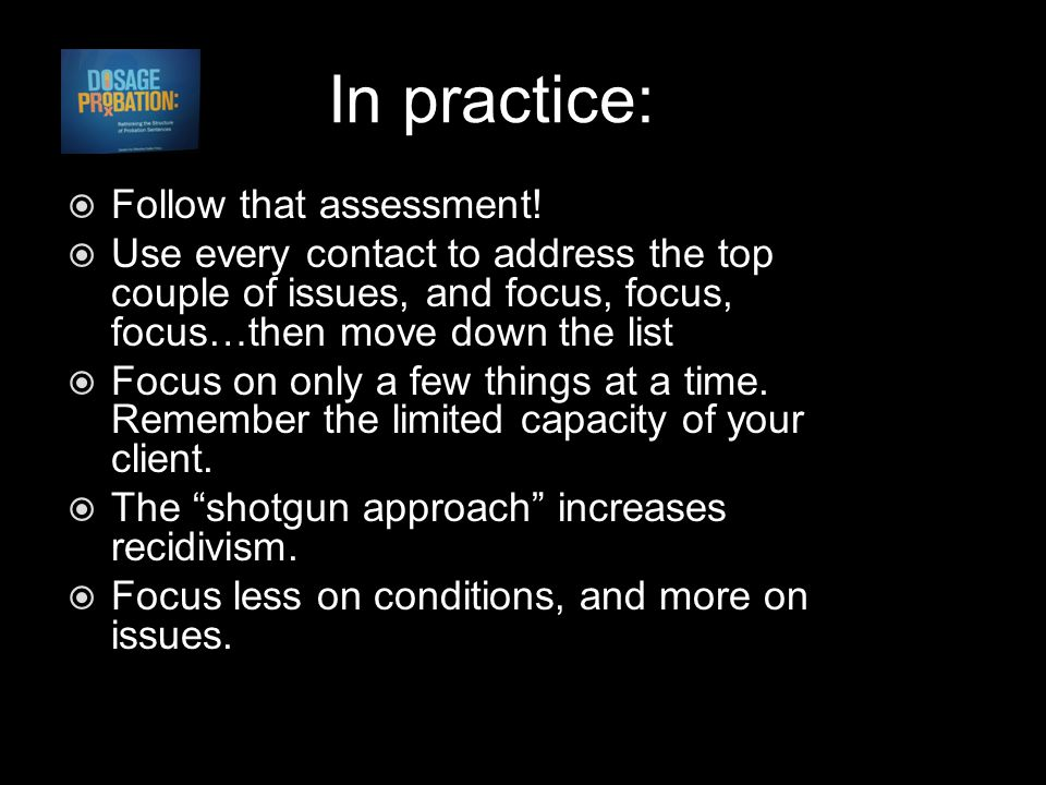 In practice:  Follow that assessment.